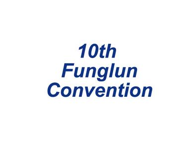 10th Funglun Convention