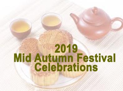 2019 Mid Autumn Festival Celebrations 中秋节